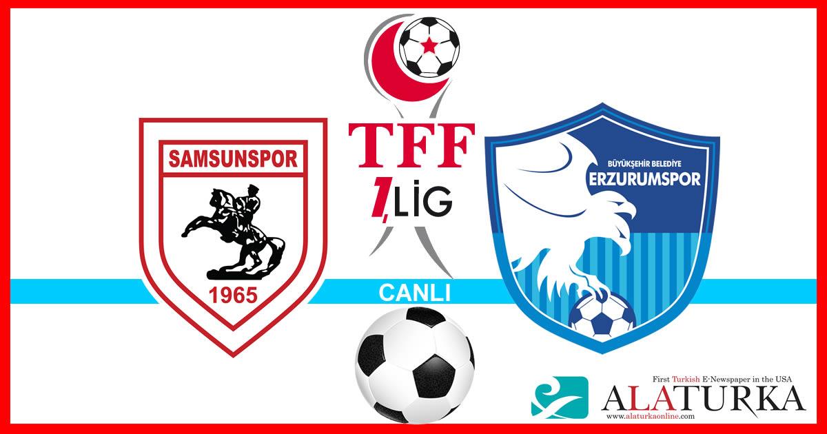 Samsunspor – Erzurumspor maçını canlı izle