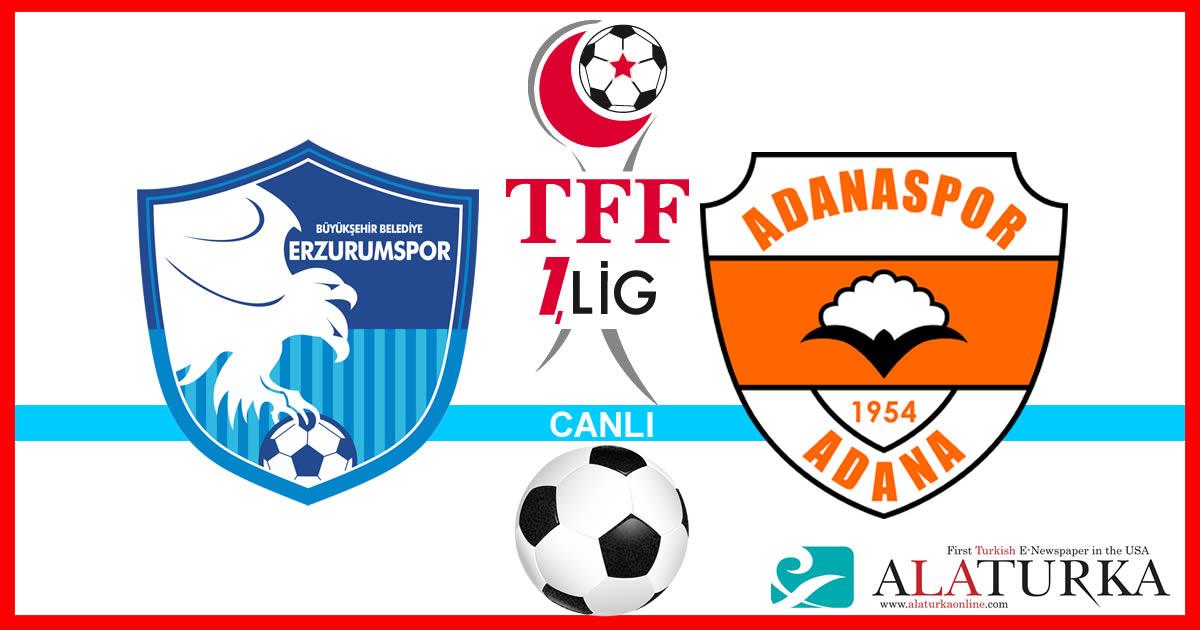 Erzurumspor – Adanaspor maçını canlı izle
