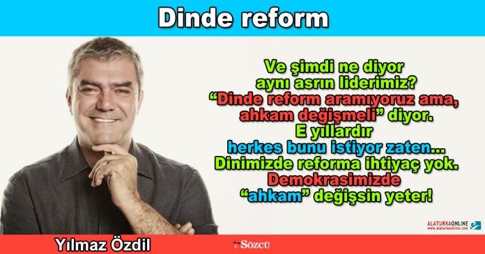 Dinde Reform - Yilmaz Ozdil
