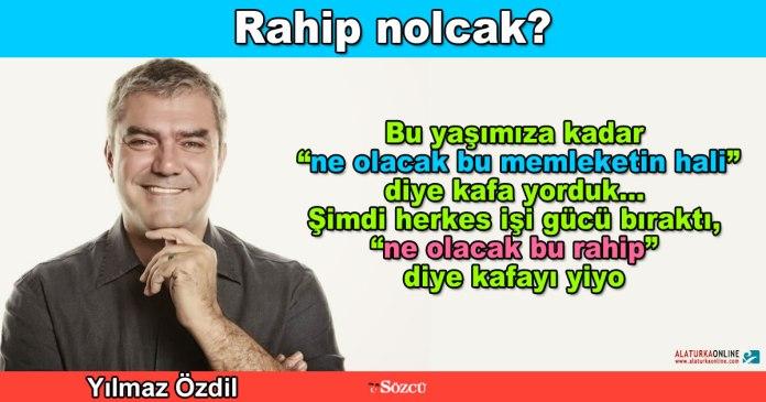 Rahip Nolacak - Yilmaz Ozdil