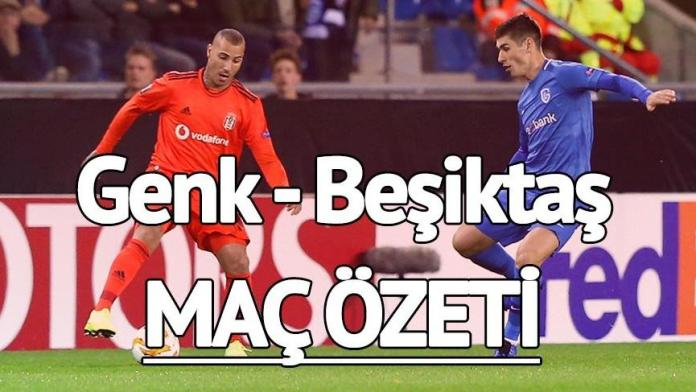 Mac Ozeti Genk Besiktas