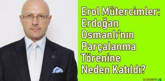 Erol Mutercimler - Erdofan Osmanli Bolme Toreni