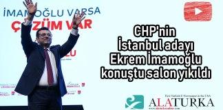CHP Istanbul Adayi Ekrem Imamoglu