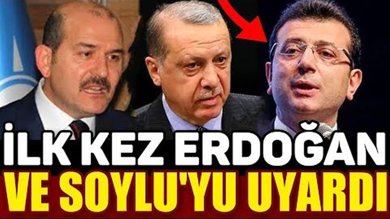 Ekrem İmamoğlu, Erdoğan ve Süleyman Soylu'yu Uyardı!