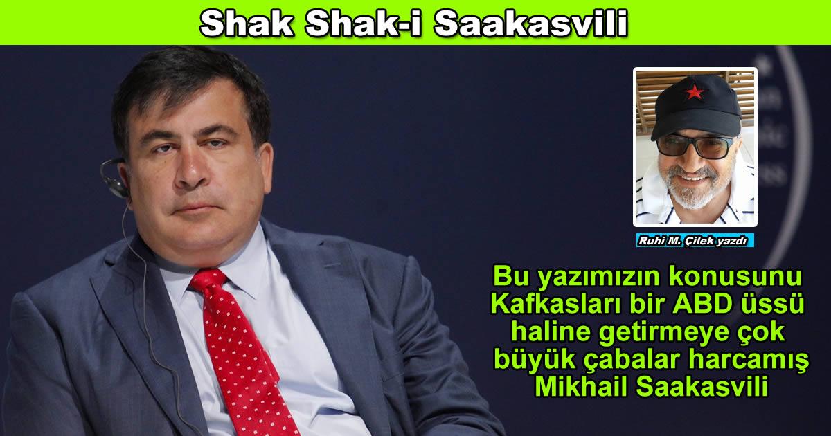 Shak Shak-i Saakasvili