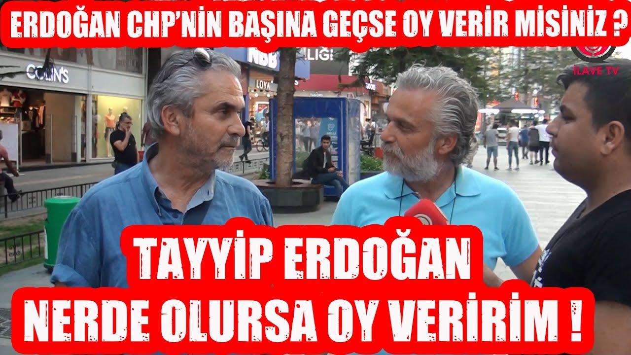 Erdoğan CHP'nin Başına Geçerse Oy Verir Misiniz ?