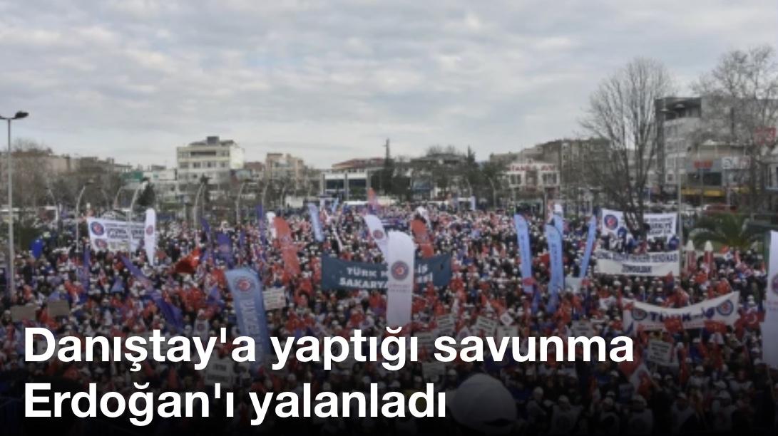Danıştay'a yaptığı savunma Erdoğan'ı yalanladı