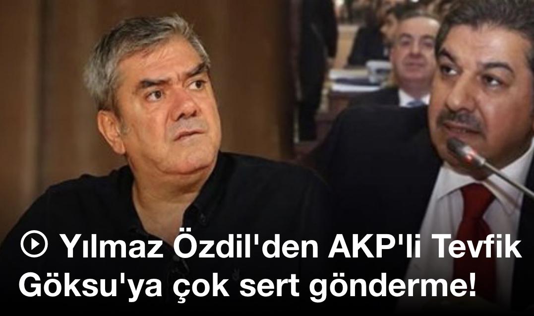 Yılmaz Özdil'den AKP'li Tevfik Göksu'ya çok sert gönderme