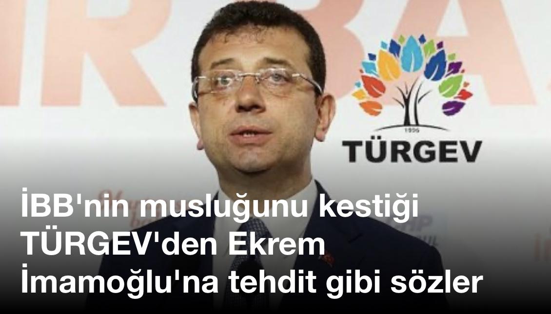 İBB'nin musluğunu kestiği TÜRGEV'den Ekrem İmamoğlu'na tehdit gibi sözler