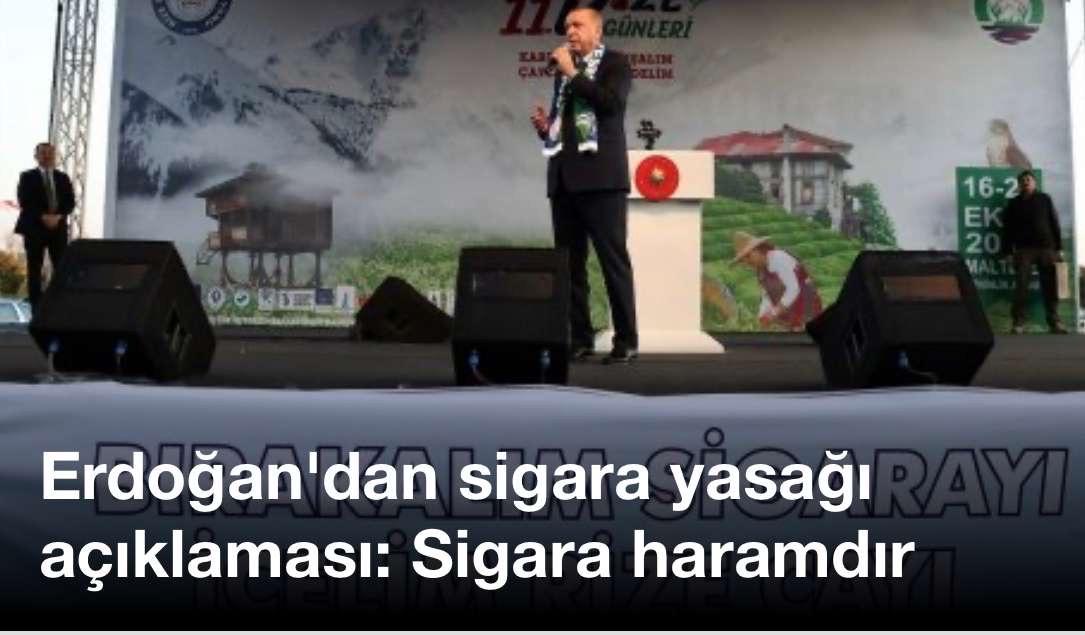 Erdoğan'dan sigara yasağı açıklaması: Sigara haramdır