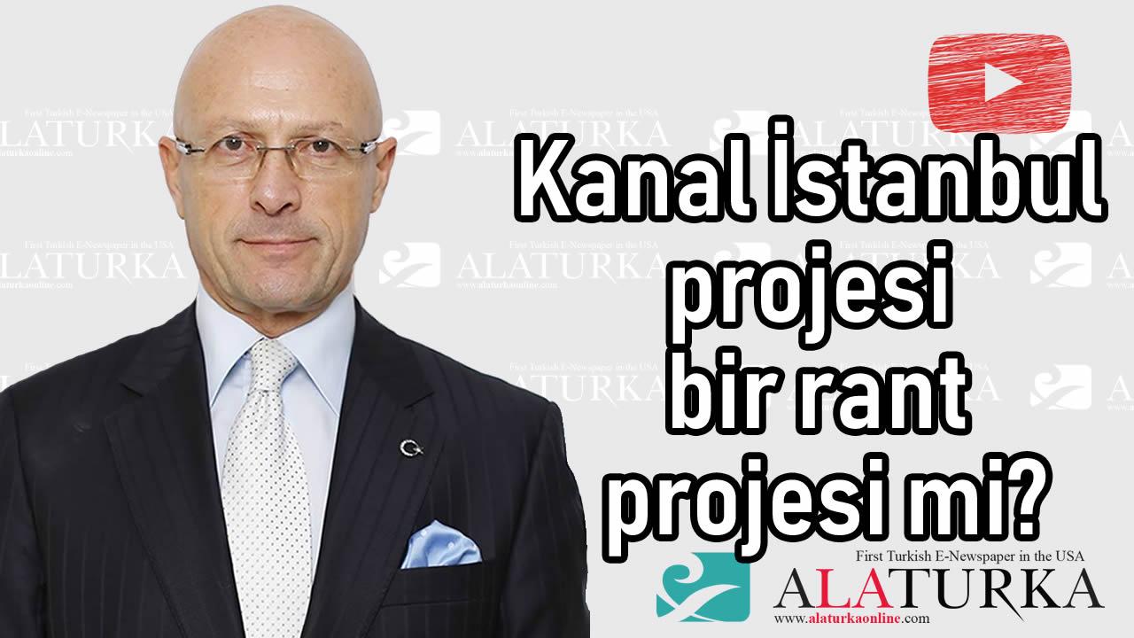 Erol Mütercimler:  Kanal İstanbul projesi bir rant projesi mi?