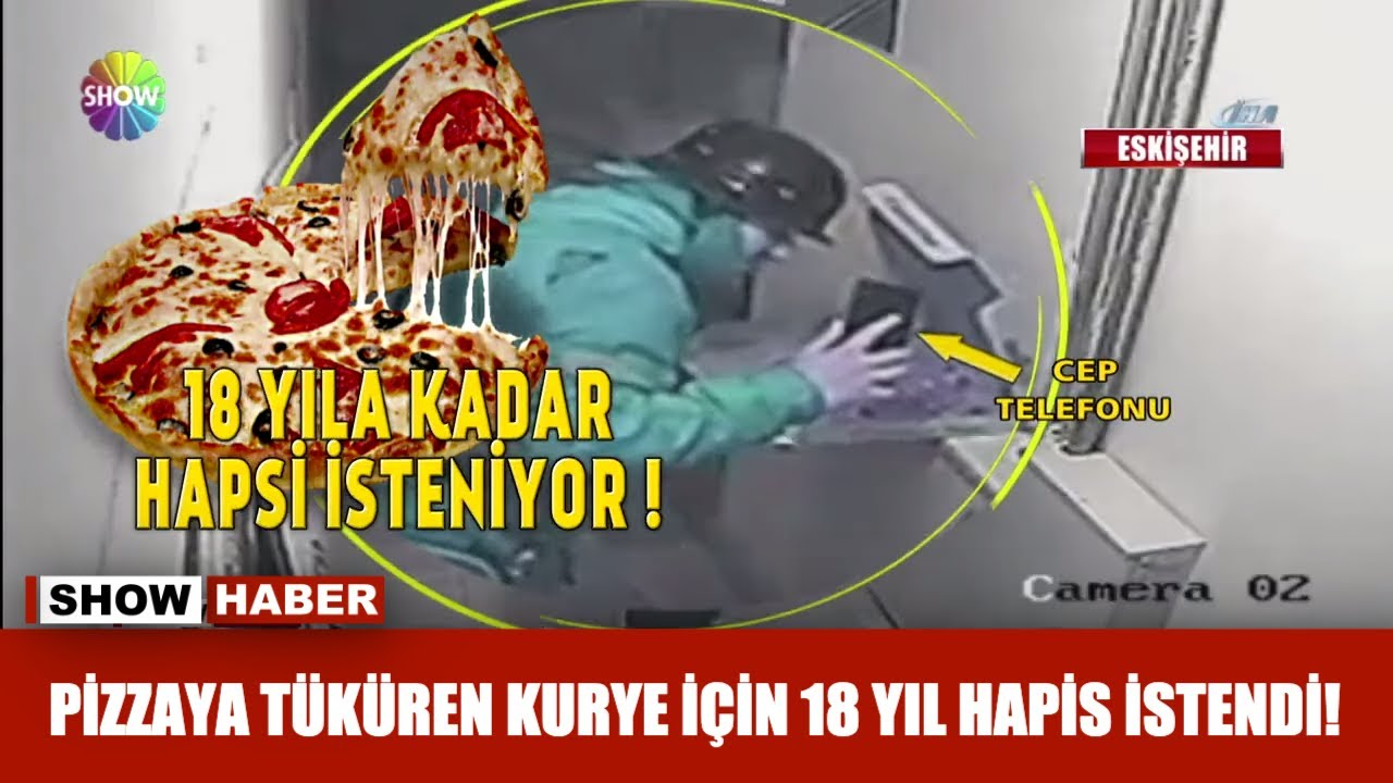 Pizzaya tüküren kurye için 18 yıl hapis istendi!
