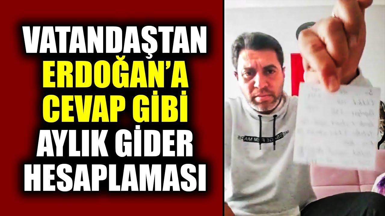 Vatandaş'tan Erdoğan'a Cevap Gibi Aylık Gider Hesaplaması