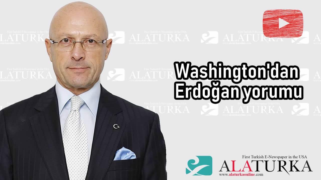 Erol Mütercimler – Washington'dan Erdoğan yorumu