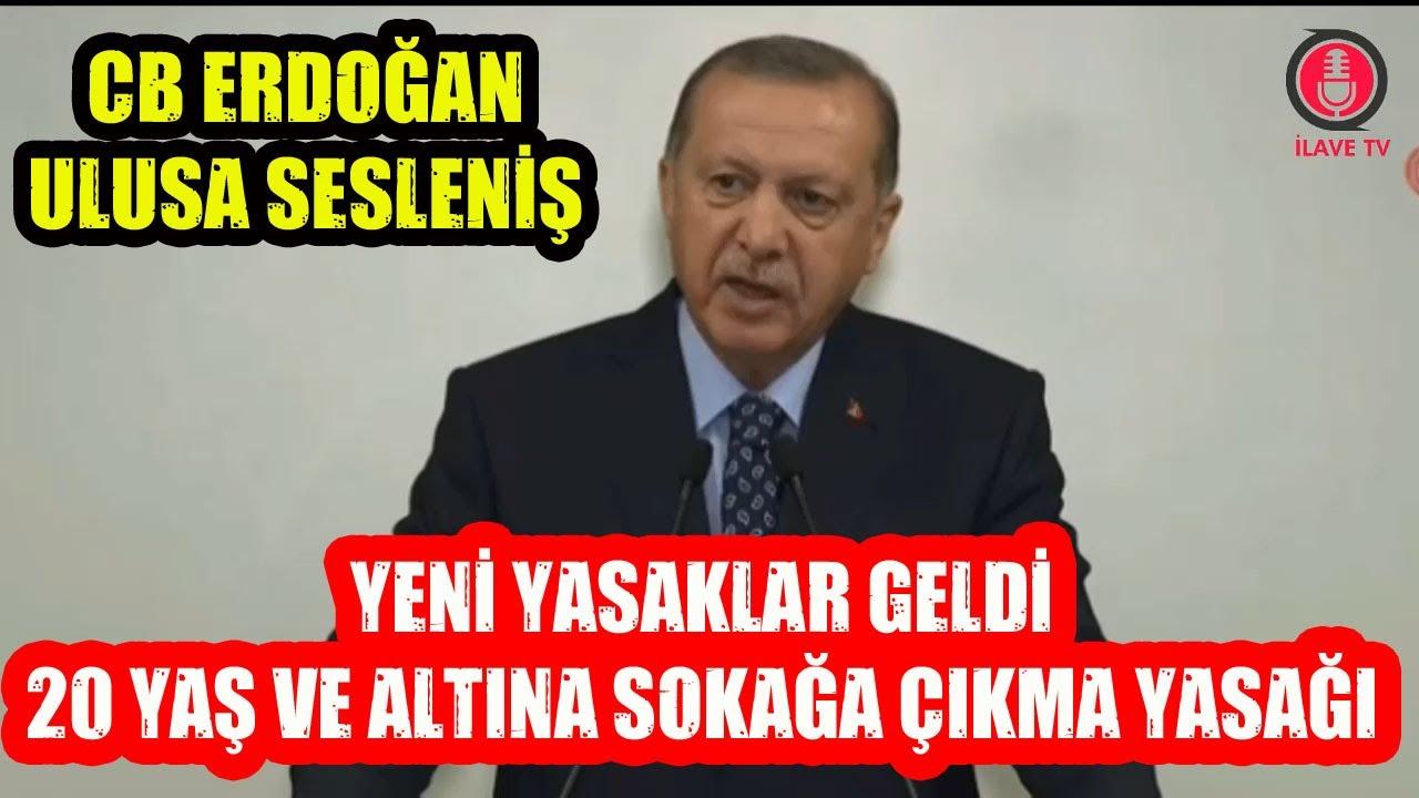 SON DAKİKA ! CB Erdoğan Ulusa Sesleniş | Yeni Yasaklar Geldi !