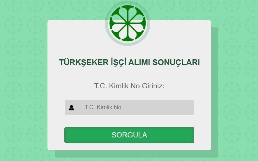 Türkşeker işçi alımı sonuçları sorgulama! Türkşeker 1500 işçi alımı sonuçları açıklandı!
