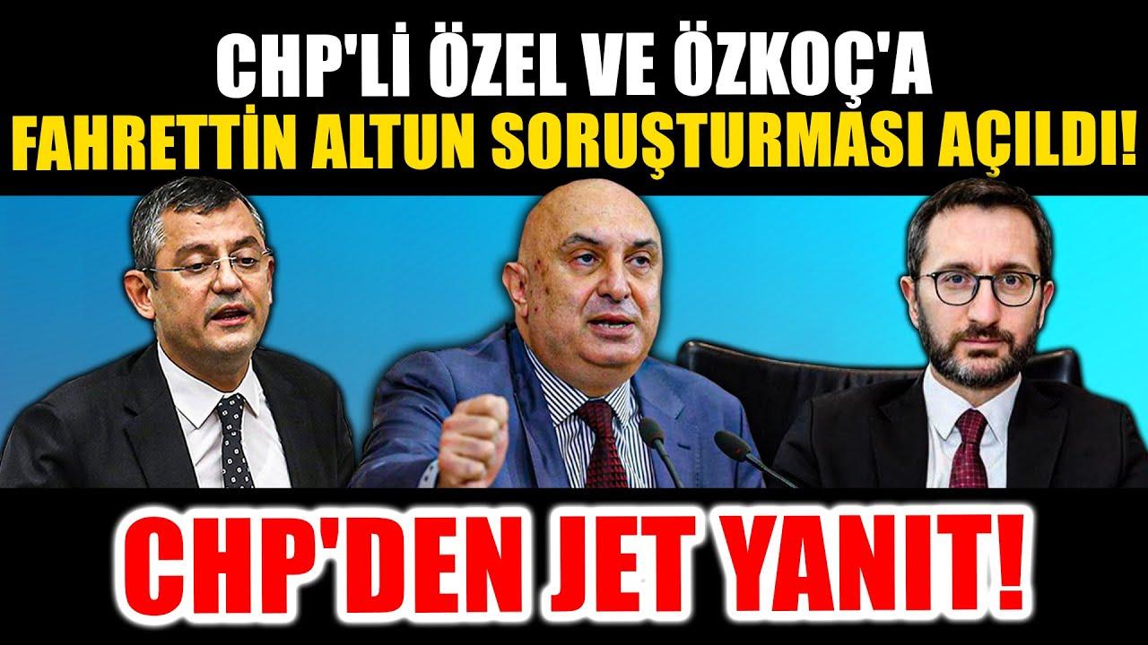 Engin Özkoç ve Özgür Özel hakkında Fahrettin Altun Soruşturması Açıldı… CHP'den Jet Yanıt Geldi!