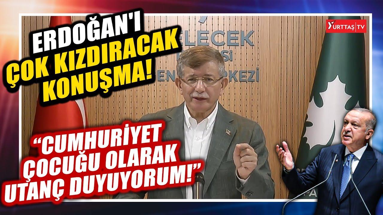 Davutoğlu'ndan Erdoğan'ı çok kızdıracak konuşma: Cumhuriyet çocuğu olarak utanç duyuyorum!
