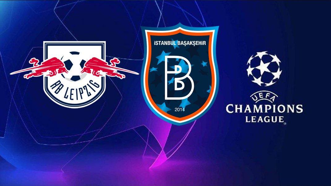 CANLI | Leipzig-Başakşehir | Şampiyonlar Ligi
