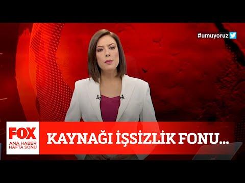 Kaynağı işsizlik fonu… 17 Nisan 2021 Gülbin Tosun ile FOX Ana Haber Hafta Sonu