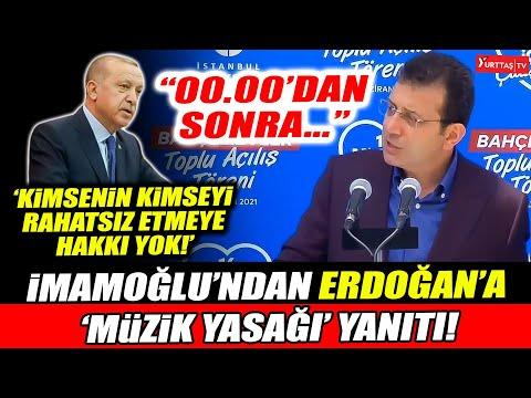 """Ekrem İmamoğlu'ndan Erdoğan'a 'müzik yasağı' yanıtı! """"00.00'dan sonra…"""""""