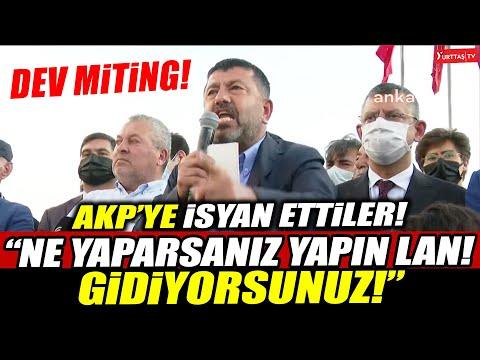"""Özgür Özel, Veli Ağbaba ve Cemal Enginyurt dev mitingde AKP'ye ateş püskürdü! '""""Gidiyorsunuz lan!"""""""