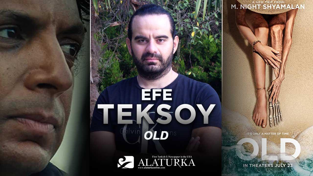 """Sinema Yazarı/Film Eleştirmeni Efe Teksoy yazdı, M. Night Shyamalan'dan gerilim dolu bir yapım """"Old"""""""