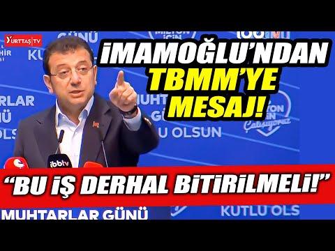 """Ekrem İmamoğlu'ndan TBMM'ye mesaj! """"Bu iş derhal bitirilmeli!"""""""