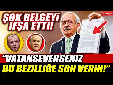 """Kılıçdaroğlu şok belgeyi ifşa etti! """"Vatanseverseniz bu rezilliğe son verin!"""""""