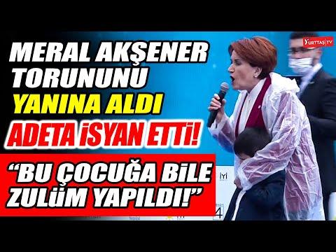 """Meral Akşener torununu yanına aldı adeta isyan etti! """"Bu çocuğa bile zulüm yapıldı!"""""""