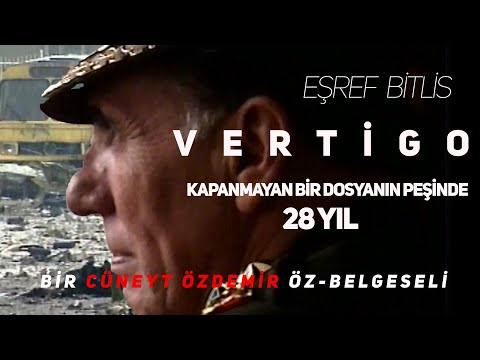 """VERTİGO; KAPANMAYAN BİR DOSYANIN PEŞİNDE 28 YIL! """"BİR CÜNEYT ÖZDEMİR ÖZ-BELGESELİ"""""""