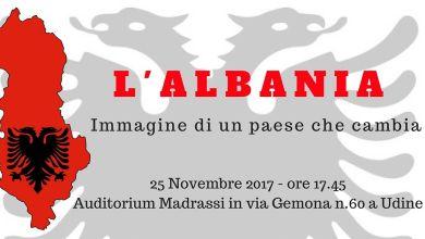 """Udine, 25 novembre: """"Albania: immagine di un paese che cambia"""""""