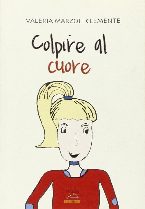 Image result for colpire al cuore Valeria Marzoli