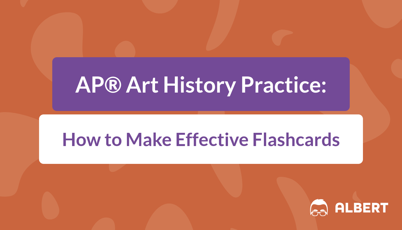 Ap Art History Practice How To Make Effective Flashcards