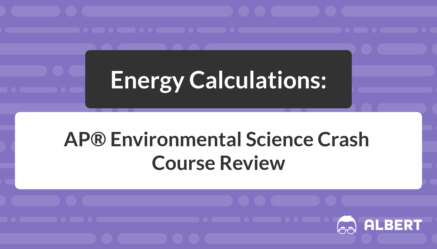Energy Calculations Ap Environmental Science Crash