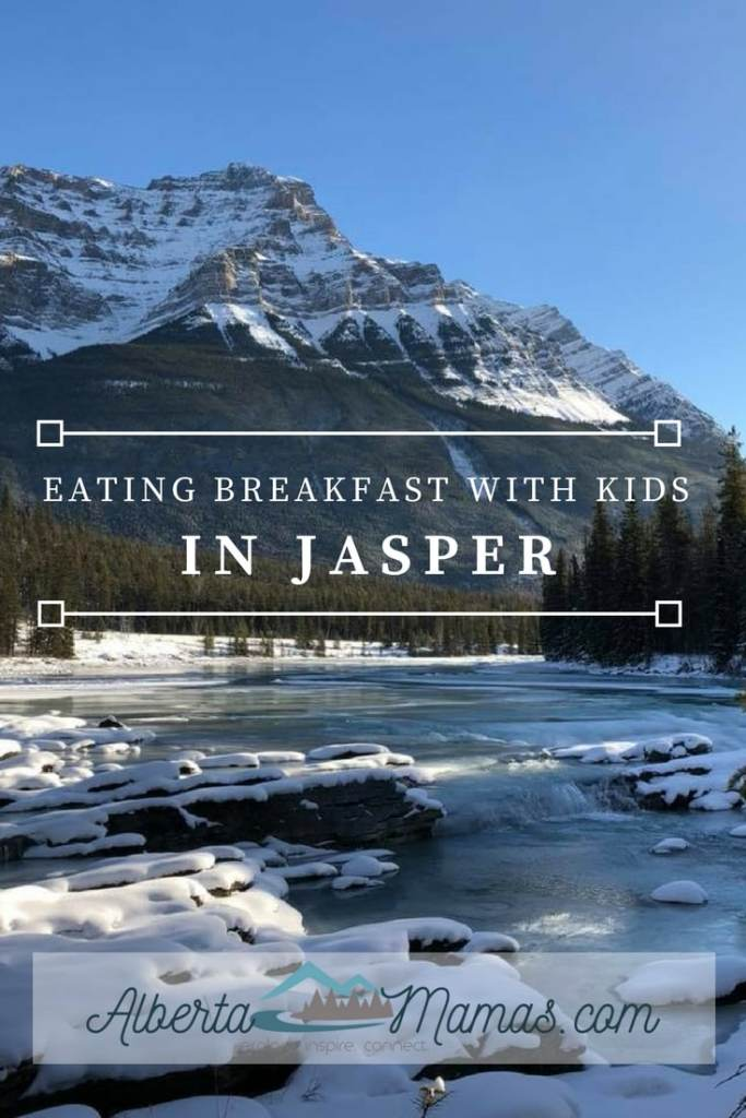 Where To Eat Breakfast With Kids In Jasper Albertamamas Com