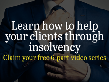 Learn how to help your clients through insolvency. Claim your free 6-part video series