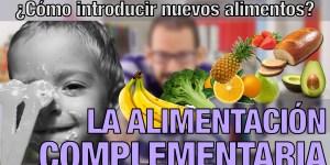 Píldoras de psicología Alimentación Complementaria