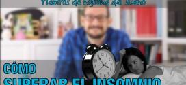 Cómo superar el insomnio: hábitos de higiene del sueño | Vídeo