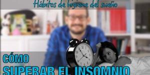 insomnio higiene del sueño píldoras de psicología Alberto soler