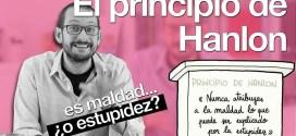 El principio de Hanlon: ¿cómo distinguir la maldad de la estupidez?
