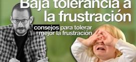 Baja tolerancia a la frustración: ¿cómo ayudar a los niños?