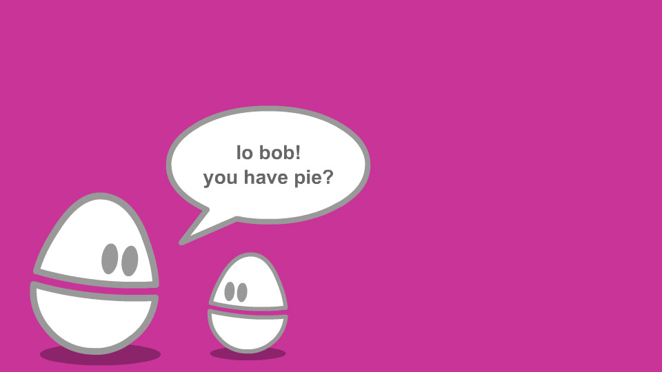 Weebl And Bob Pie