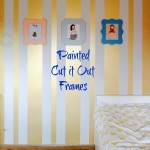 Painted Cut it Out Frames