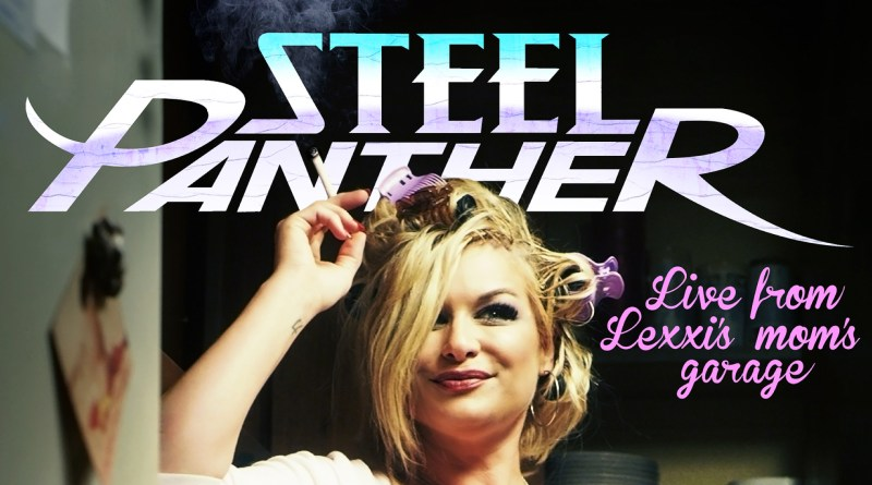 Steel Panther Lexxi's Mom