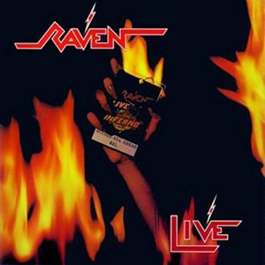 Live at the Inferno by Raven (1984)