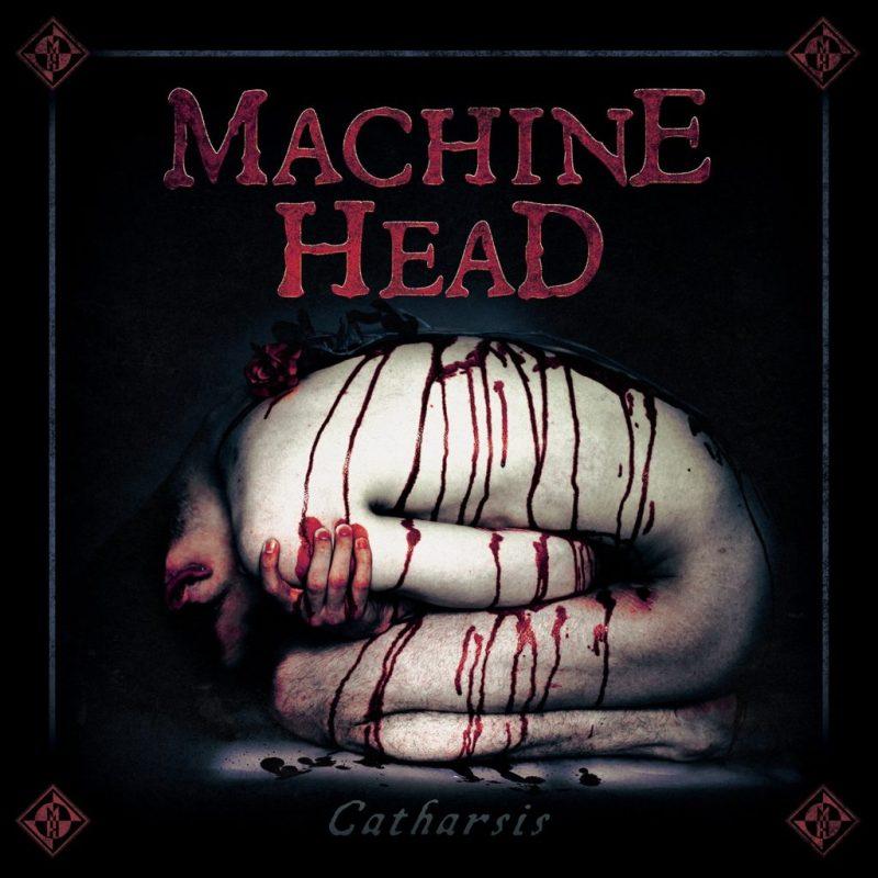 Machine Head - Catharsis (2018)