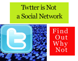 Twitter is Not a Social Network