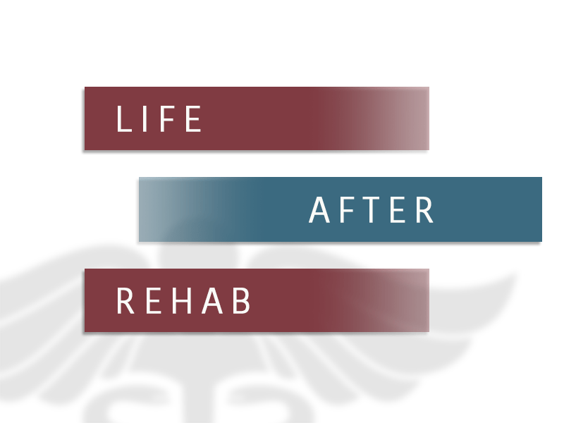 Life After Addiction Rehabilitation