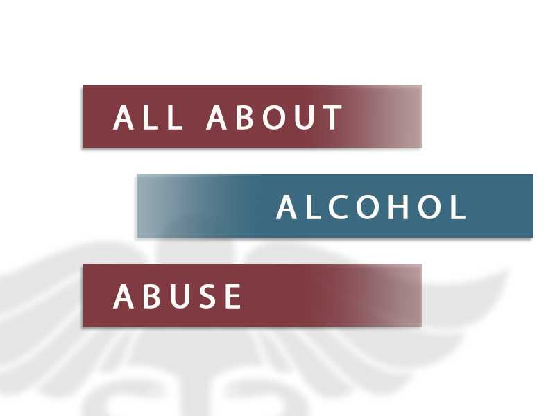 All About Alcohol Abuse